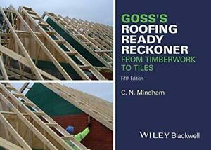 Goss's Roofing Ready Reckoner by C. N. Mindham Paperback NEW Book