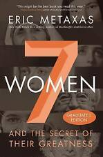 NSeven Women: And the Secret of Their Greatness..Metaxas (Hardback, 2016)  TS
