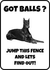 #187 Doberman Got Balls Jump This Fence And Find Out Dog Gate Fence Sign