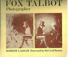 FOX TALBOT Phographer  By  Robert Lassam SOFTCOVER  1981