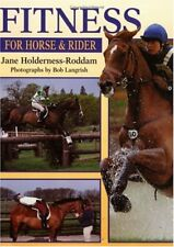 Fitness for Horse and Rider-Jane Holderness-Roddam, Bob Langri ..9780715304723