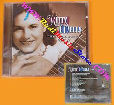CD KITTY WELLS The Collection 2003 SPECTRUM 1132112 SIGILLATO no lp mc dvd (CS3)