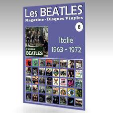 Les Beatles - Magazine Disques Vinyles Nº 6 - Italie (1963 - 1972) Guide Couleur