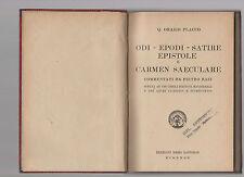 quinto orazio flacco - odi-epodi-satire-epistole e carmen saeculare - 1947