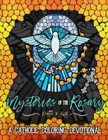 Mysteries of the Rosary: A Catholic Coloring Devotional: Ca... by Drawn To Faith