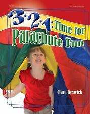 3-2-1: Time for Parachute Fun, Beswick, Clare, New Book