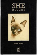 SHE IS A CAT - MOCCO WOLLERT *SIGNED* (HC; 1988) PERFECT FOR CAT LOVERS