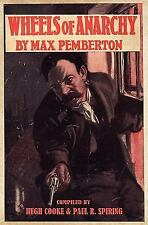 Wheels of Anarchy by Max Pemberton, , Good Book