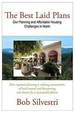 The Best Laid Plans: Our Planning and Affordable Housing Challenges in Marin