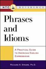 Phrases and Idioms : A Practical Guide to American English Expressions