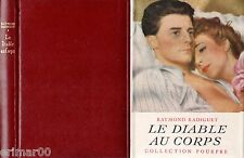 Le diable au corps // Raymond RADIGUET // Collection Pourpre // Amour fou