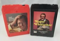 Roger Whittaker All Time Favorites & Andy Williams Alone Again 8 Track Tapes