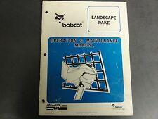 Bobcat Landscape Rake Operation and Maintenance Manual