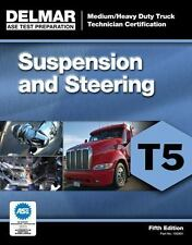 ASE Test Preparation - T5 Suspension and Steering by Delmar Cengage Learning...
