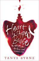 Heart-shaped Bruise, Byrne, Tanya, Very Good Book