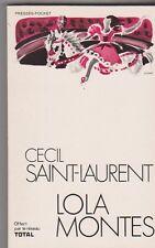 Cecil Saint-Laurent - Lola Montes . Offert par Total 1972 .  5/12