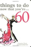 Very Good, Things to Do Now That You're 60, Graeme Kent, Book