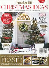 HOUSE BEAUTIFUL, CHRISTMAS IDEAS, 2013  ( MAKE IT A FESTIVE SEASON YOU 'LL LOVE