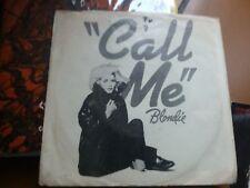 "7"" BLONDIE CALL ME OST AMERICAN GIGOLO USA PRESS EX/EX+"