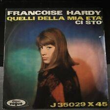 Francoise Hardy – Ci Stò / Quelli Della Mia Età 45 giri 1963 Record EX