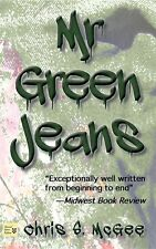 Mr Green Jeans by Chris McGee (Paperback)