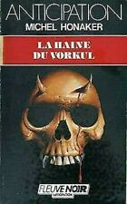 La Haine Du Vorkul por Honaker Michel