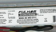 Fluorescent Ballast Model # WH2-277-L     NEW Fulham