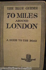 THE BLUE GUIDES 70 MILES AROUND LONDON BOOK ATLAS BENN ROAD STREET GUIDE MAPS