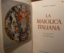 ceramica porcellana Liverani, La maiolica italiana 1958 Electa arte antiquariato