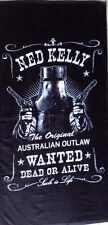 """Australia Out Law NED KELLY WANTED DEAD OR ALIVE """" Such Is Life Beach Towel"""