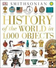 History of the World in 1,000 Objects by Dorling Kindersley Publishing Staff...