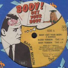 BARRY MASON - Body! Get Your Body - 1983 Superradio – SR 7007 - Italo Disco