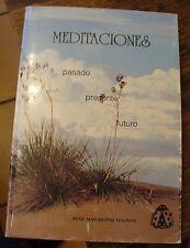 Meditaciones Pasado Presente Futuro Miranda Signed Juarez 1991 Edition Rare Look