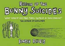 The Return of the Bunny Suicides by Andy Riley (Hardback, 2004)