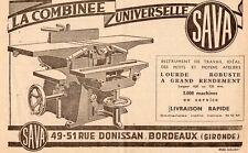 SAVA COMBINEE UNIVERSELLERUE DONISSAN BORDEAUX PUBLICITE 1951 FRENCH AD