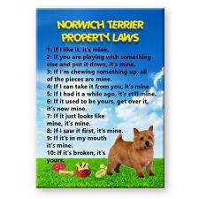 Norwich Terrier Property Laws Fridge Magnet No 1