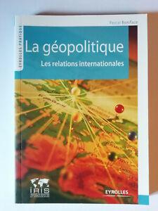 La géopolitique - les relations internationales Pascal Boniface