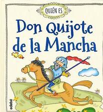 +QUITN ES DON QUIJOTE DE LA MANCHA?/ WHO IS DON QUIXOTE DE LA MANCHA? - DURAN, R