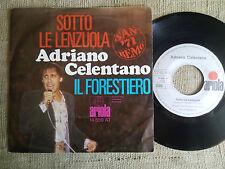 Adriano Celentano – Sotto Le Lenzuola / Il Forestiero Label: Ariola  - 45 giri