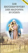 Die Erscheinungen der Madonna in Schio, dt. Ausgabe, Opera dell'Amore, ca. 1992