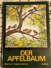 Mira Lobe - Der Apfelbaum - Bilder Angelika Kaufmann - gebunden