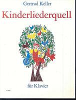 Gertrud Keller ~ Kinderliederquell ~ für Klavier