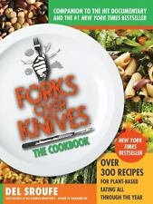 Forks over Knives: Forks over Knives - the Cookbook : Over 300 Recipes for Plan…