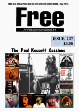 FREE APPRECIATION SOCIETY #137 October 2016 Paul Kossoff Rodgers Kirke Fraser