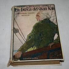 EN BUSCA DEL GRAN KAN, CRISTOBAL COLON, VICENTE BLASCO IBAÑEZ, PROMETEO 1929, LI