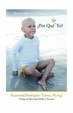 Por Que No Yo?: Historia Real de Un Milagro En Miami (Spanish E... Free Shipping