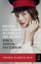 Milena o el femur más bello del mundo: Premio Planeta 2014 (Spanish Edition), Ze