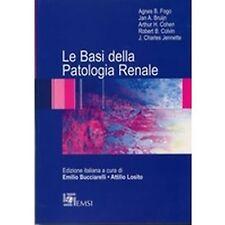 Agnes B. Fogo – Le basi della patologia renale – EMSI Roma – 2008
