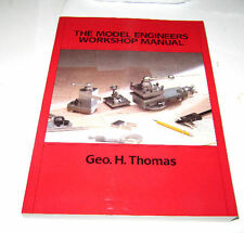 RDGTOOLS MODEL ENGINEERS WORKSHOP MANUAL GEO H THOMAS