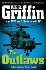 NEW The Outlaws: A Presidential Agent Novel by W.E.B. Griffin